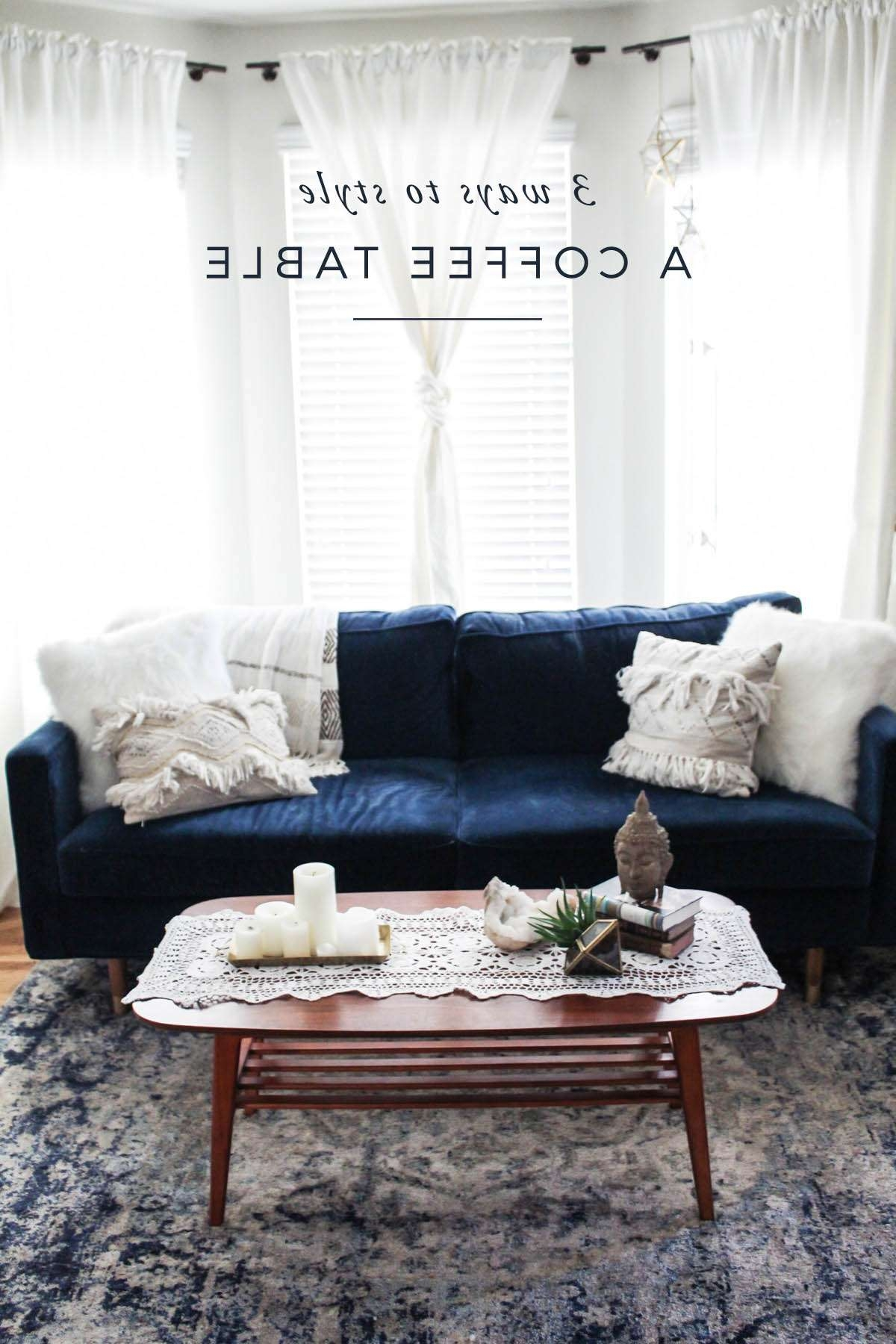 3 Ways To Style A Coffee Table – Aol Lifestyle Throughout Widely Used Boho Coffee Tables (View 2 of 20)