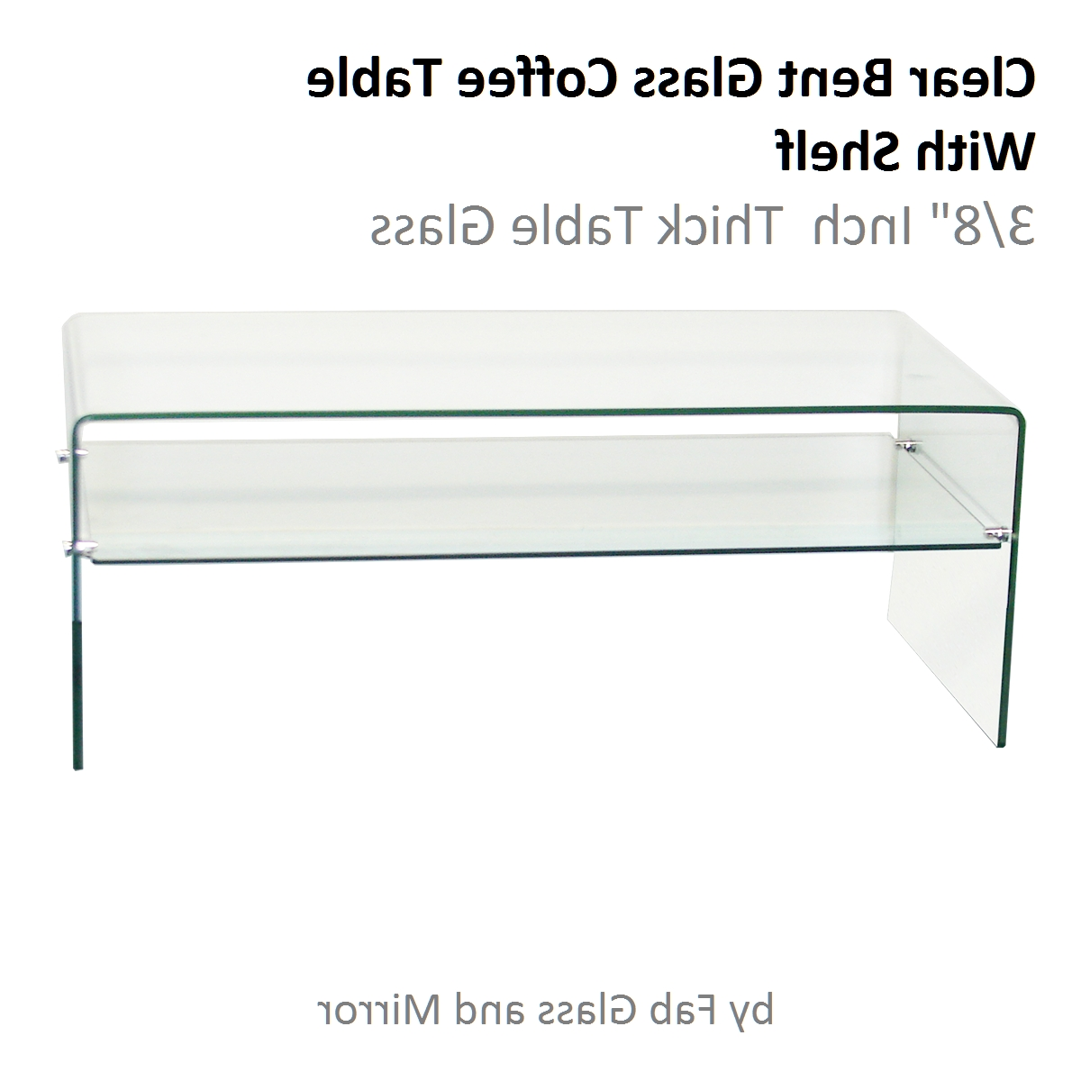 "Clear Bent Glass Coffee Table With Shelf, 3/8"" Inch Thick With 2018 Glass Coffee Tables With Shelf (View 1 of 20)"