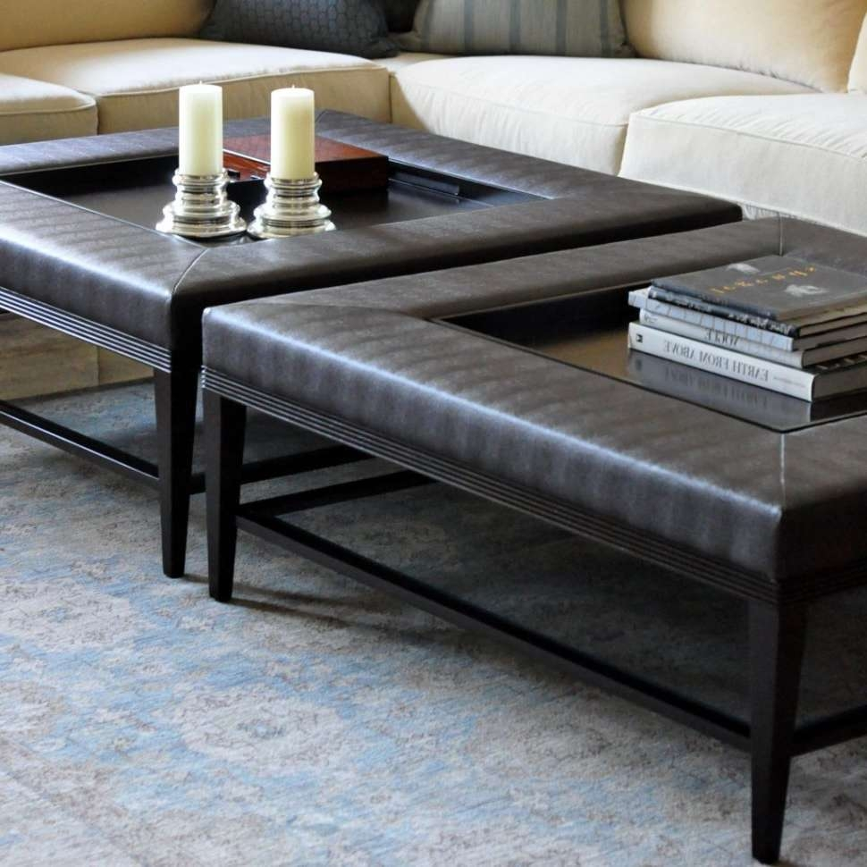 Coffee Tables : Amazing Upholstered Ottoman Coffee Table Trays Pertaining To Trendy Extra Large Square Coffee Tables (View 7 of 20)