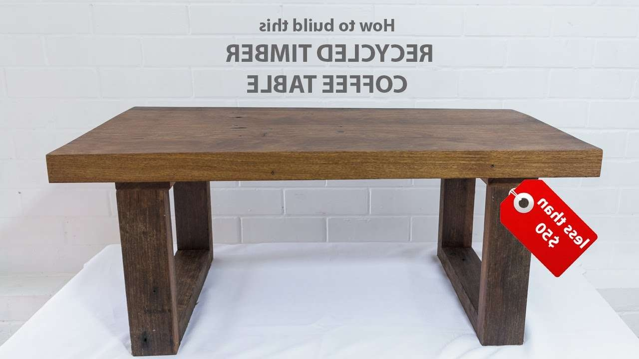 Easy Diy Modern Coffee Table – Using Reclaimed Wood And Basic Inside Well Known Wood Modern Coffee Tables (View 11 of 20)