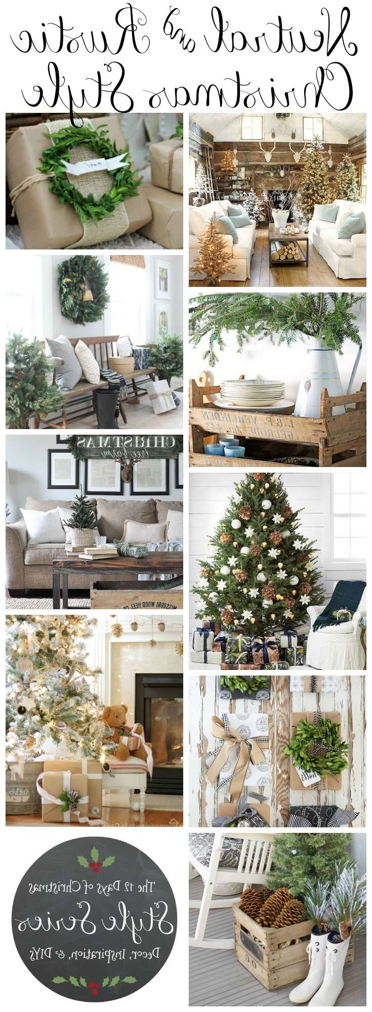 Rustic Natural & Neutral Christmas Style Series (View 8 of 20)