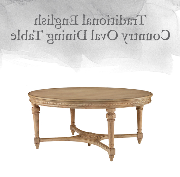 Designgahs Regarding Magnolia Home English Country Oval Dining Tables (View 4 of 20)