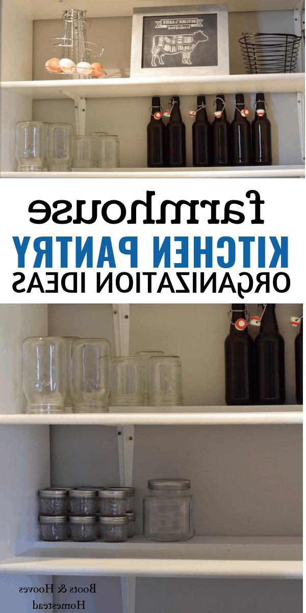 Farmhouse Kitchen Pantry Organization Ideas – Boots & Hooves In Trendy Farmhouse Kitchen Pantry (View 7 of 20)