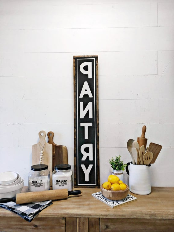 Vertical Pantry Sign, Kitchen Sign, Large Kitchen Sign, Farmhouse Kitchen  Sign, Farmhouse Kitchen Wall Decor, Modern Farmhouse Decor With Regard To Popular Farmhouse Kitchen Pantry (Gallery 18 of 20)